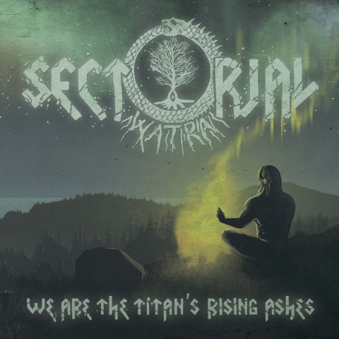 "Вийшов новий альбом Sectorial ""We Are the Titan's Rising Ashes"""