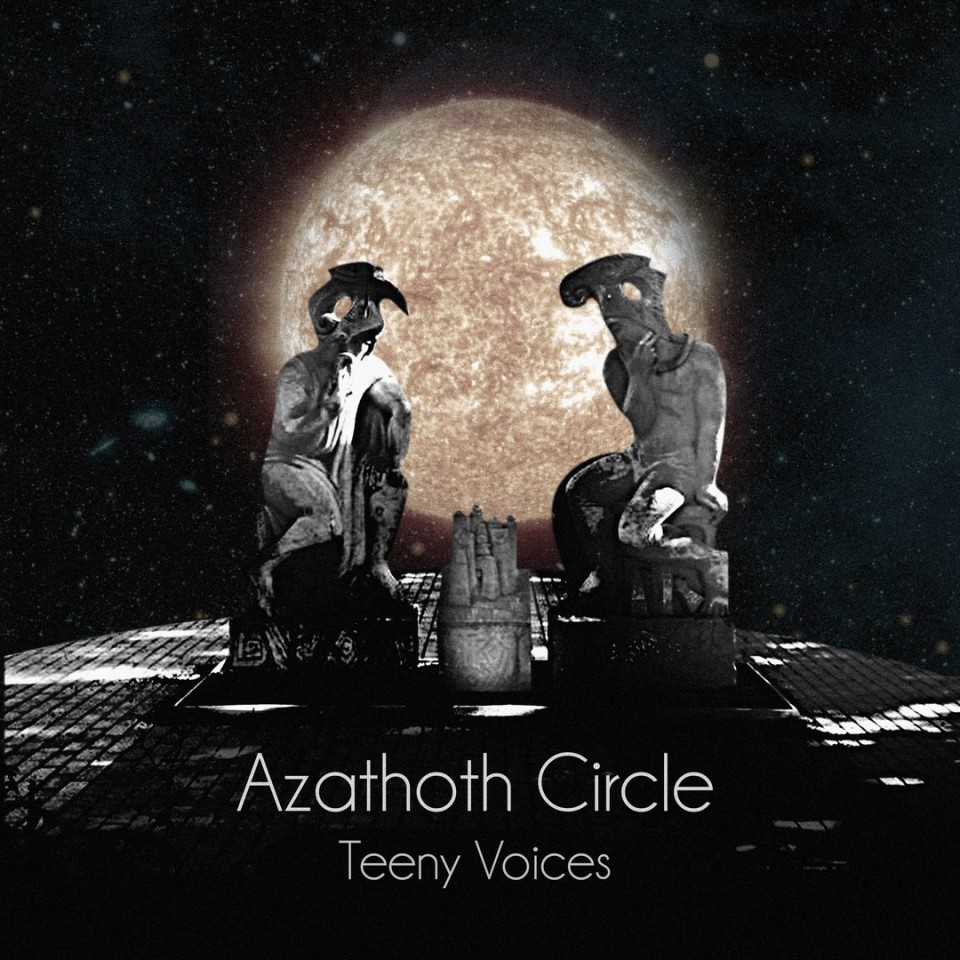 Azathoth Circle Teeny Voices