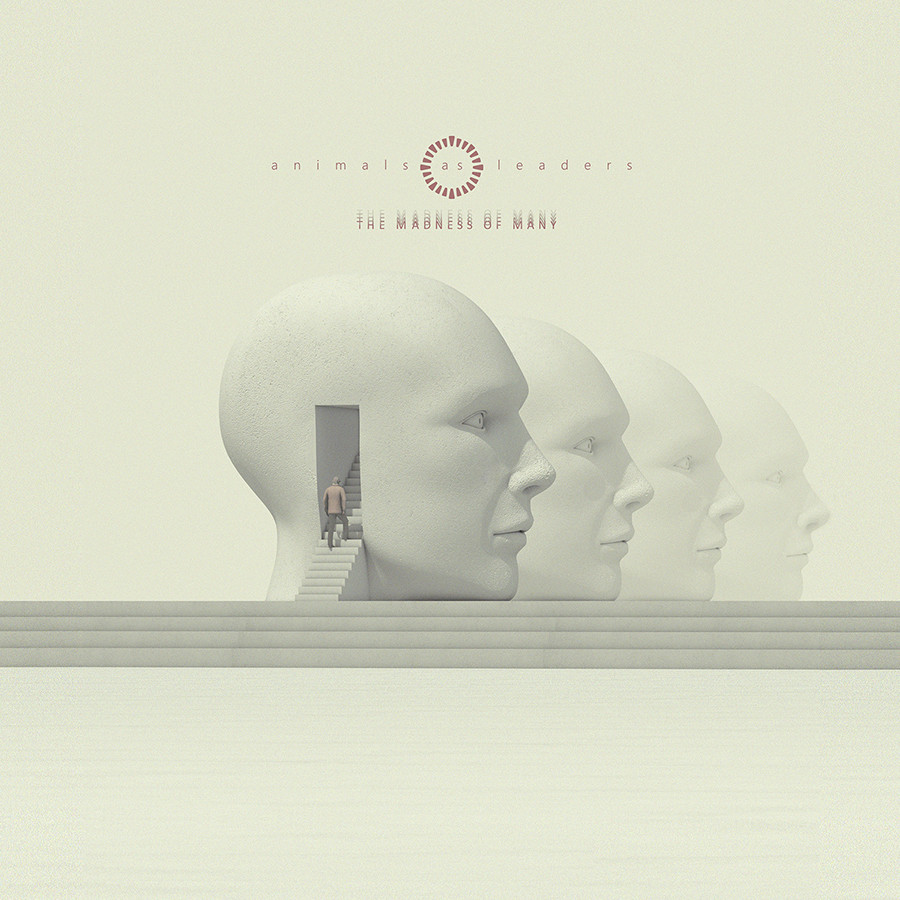 Animals As Leaders The Madness of Many