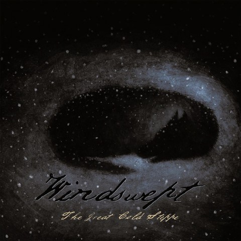 "Windswept's ""The Great Cold Steppe"" full album stream available online"