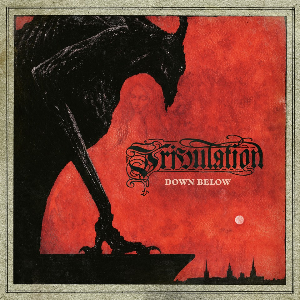 """More like filler than killer"": Рецензія на альбом ""Down Below"" Tribulation"