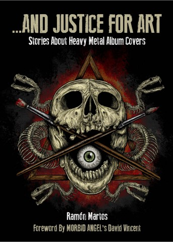 "The book ""And Justice For Art: Stories About Heavy Metal Album Covers"" will be released in April"