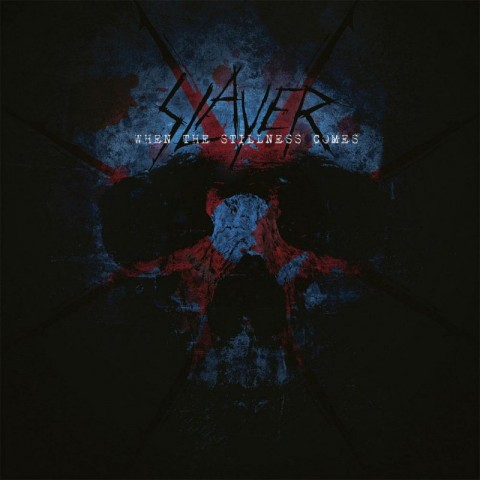 "Slayer's new single ""When The Stillness Comes"""