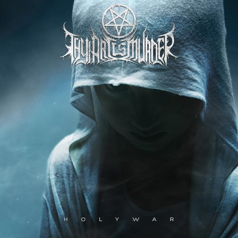 "Thy Art Is Murder: full album stream and video ""Holy War"""