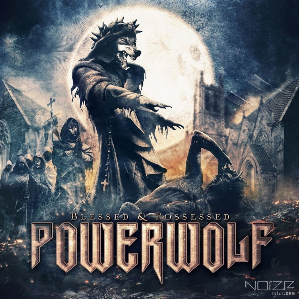"""Here we come, the Army of the Night..."" - new album ""Blessed & Possessed"" by Powerwolf"