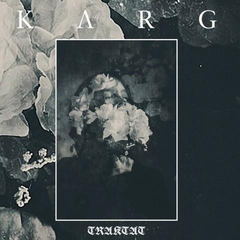 """Karg закрывает трилогию альбомов маниакально-депрессивным LP """"Traktat"""". Рецензия"""